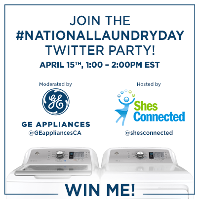 Join the National Laundry Day Twitter Party April 15  with @GEappliancesCA #NationalLaundryDay