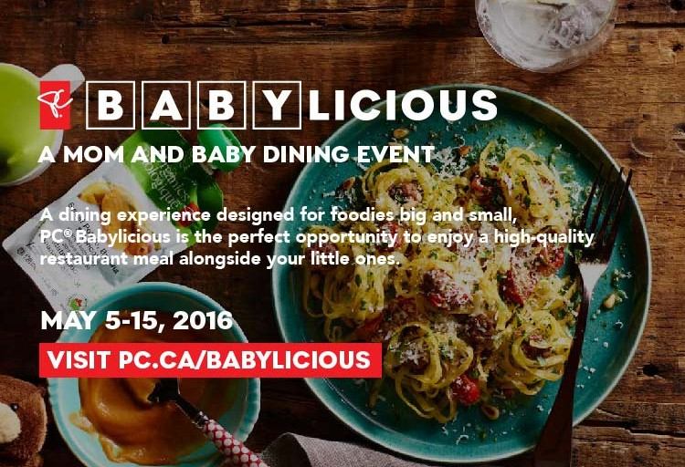 President's Choice® Introduce #Babylicious – a mom and baby dining event at top Toronto restaurants!